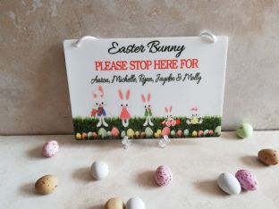 Easter Bunny Stop Here Plaque